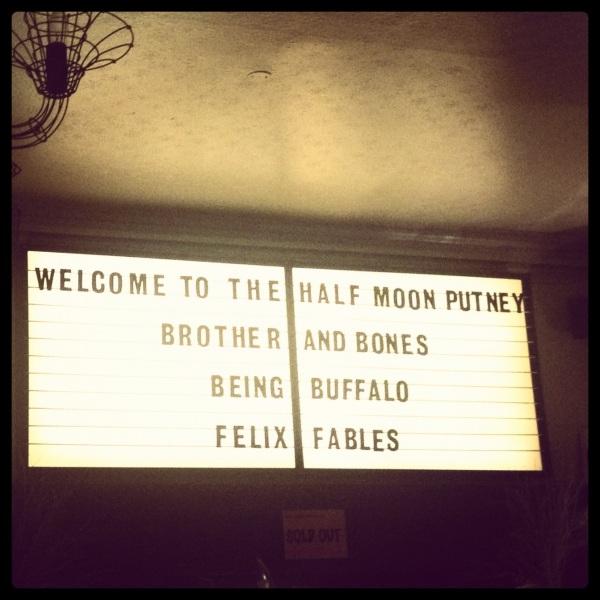 Half Moon Putney gig sign